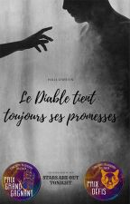 Le Diable tient toujours ses promesses. by StarsAreOutTonight