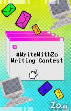 #writewithZo Writing Contest by ScienceFiction