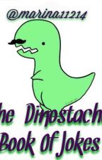The Dinostache Book Of Jokes! by marina11214