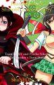 Love Rivalry: Huntresses vs Shinobi (RWBY and Pyrrha x male reader x Team Hanzo) by ShaNEON_757