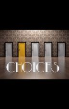 Choices- A Percy Jackson/ Heroes of Olympus Story (After the war) by saraxahmad