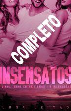 INSENSATOS by Lunaleitao