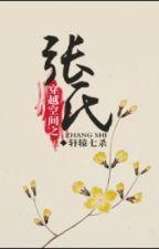 Xuyên qua không gian chi Trương thị-hoàn by chibichan89