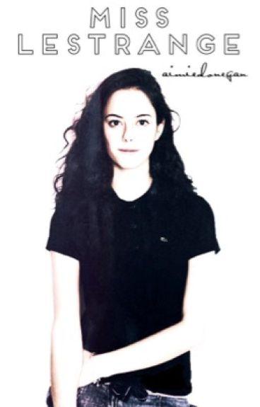 Miss Lestrange - Oliver Wood (Harry Potter) Fanfiction