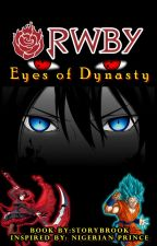 Eyes of Dynasty (RWBY X Male Character X Denson Grimwald) by storybrook25