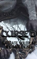 CURSED (Literate Roleplay) by sarlenone
