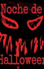 Noche De Halloween - Oneshot by MaximoCano