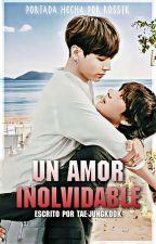 Un amor inolvidable by tae-jungkook
