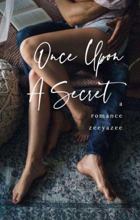 Once Upon A Secret by Zeeyazee