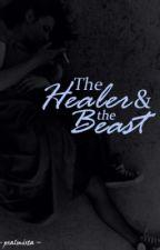 The Healer & the Beast by JoannaTheParadox