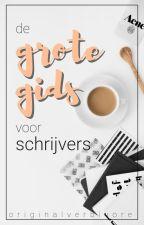 De Grote Gids Voor Schrijvers by originalverbivore