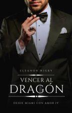 Vencer al dragón [SERIE SANDOVAL IV] by _EleanorRigby