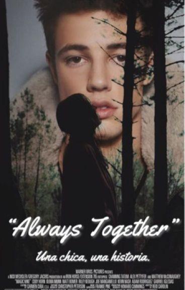 """""""Always Together"""" (Cameron Dallas & Tu)"""
