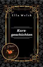 Kurzgeschichten by EllaWelsh