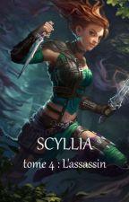 Scyllia tome 4 : L'assassin by sirfalas