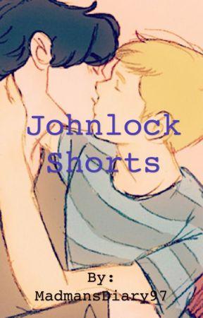 Johnlock Shorts by MadmansDiary97