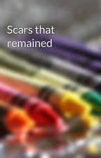Scars that remained by AlexVeganSnakeLover