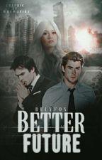 Better Future [Prvá Kniha] by Belyfox