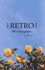 RETRO||80's imagines by Tamistarr