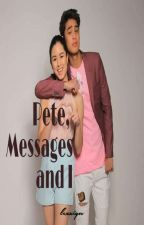 Pete, Messages And I (DonKiss) by njridge