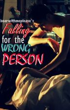 Falling for the Wrong Person [one-shot] by assyle_eiram