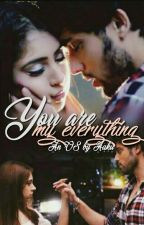 MaNan- You Are My Everything (OS) by Aaku_14