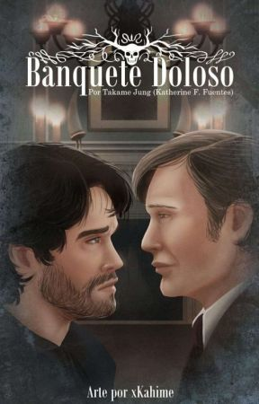 Banquete Doloso || Hannigram by TakameJung