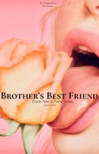 Brothers Best Friend 2  (H.S) by harry1Daf__