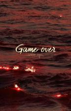 Game over by _serene_eyes_