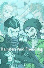 Hamsters And Friendship (A Danganronpa Fanfic) by LoyalFrockFruitcup