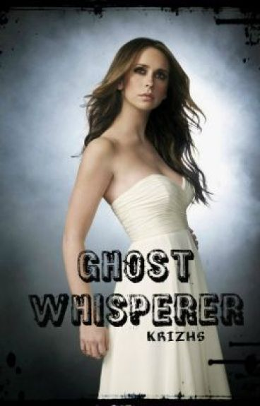 Ghost Whisperer (TAGALOG) fan fanatic by KrizhsSiniichi