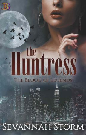 The Blood of Legends: The Huntress by Sevannah_Storm