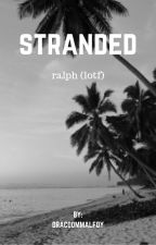 stranded//l.o.t.f. by dracoommalfoy_