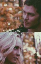your last | klaroline by thatamity
