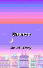 Chance  by _darknights_