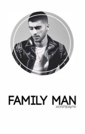 Family Man ➸ ziall ✔ by liamissues