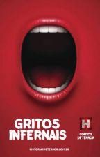 Gritos Infernais by TerrorContos
