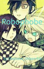 (BEING REWRITTEN) Robophobe (Kiibouma) by 37pastelchocolates