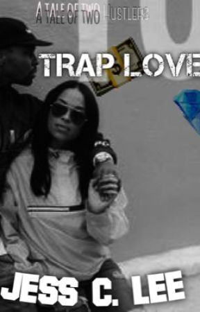 Trap Love: A tale of two husslas. (URBAN) book one by quvlity
