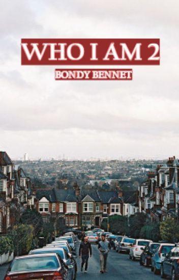 WHO I AM 2
