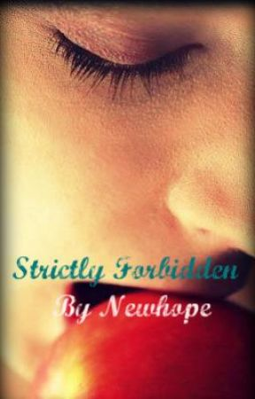 Strictly Forbidden by newhope