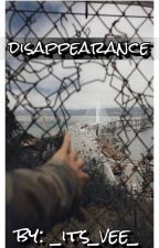 Disappearance by _its_vee_