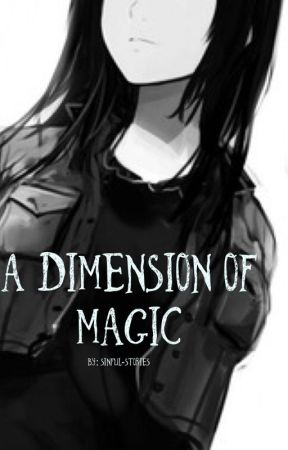A Dimension of Magic (Fairy Tail) by Sinful-stories