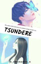 TSUNDERE by x_oskinanda_x