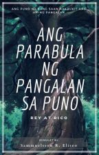 Ang Parabula ng Pangalan sa Puno by tamtooon