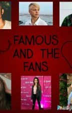😍Famous and the Fans😅 by bratayleypotato7