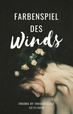 Farbenspiel des Winds  by thoughtsleap