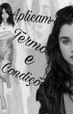 Aplicam-se Termos e Condições by _Weac_
