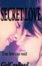 SECRET LOVE by GirlCanRead