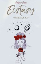 Ecstasy  by gelowrites
